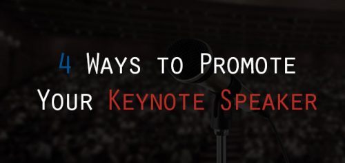 4 Ways to Promote Your Keynote Speaker